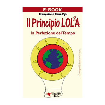 II Principio LOL²A - La perfezione del tempo