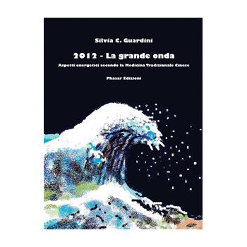 2012 La grande onda