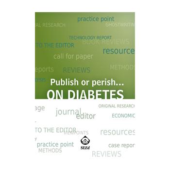 Publish or perish... on diabetes