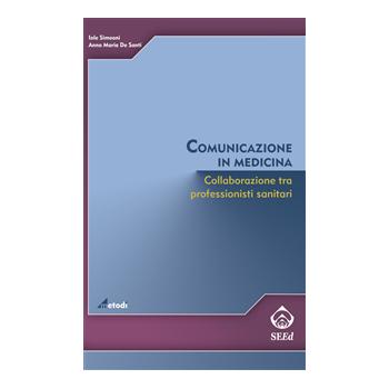 Comunicazione in medicina. Collaborazione tra professionisti sanitari