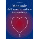 Manuale dell'arresto cardiaco intraospedaliero
