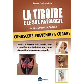 La Tiroide e le sue Patologie
