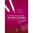La certificazione di malattia del medico di famiglia