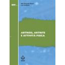 Artrosi, artrite e attività fisica