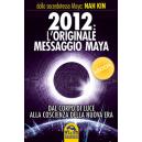 2012: L'originale messaggio Maya