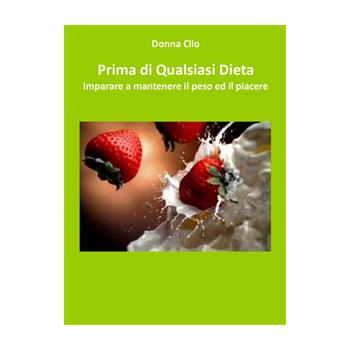 Prima di Qualsiasi Dieta