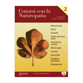 Curarsi con la Naturopatia - Vol. 2